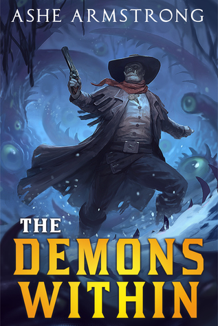 The Demons Within by Ashe Armstrong