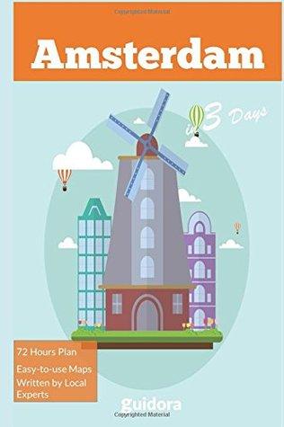 Amsterdam in 3 Days