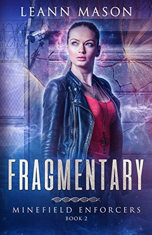 Fragmentary (Minefield Enforcers #2)