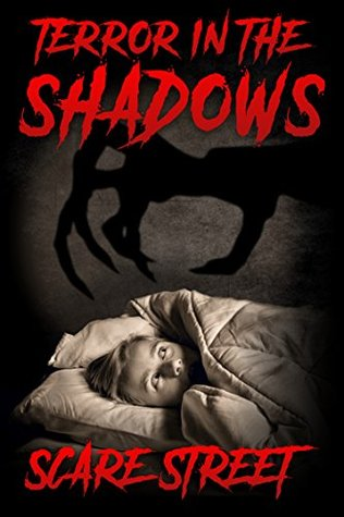 Terror in the Shadows: Scary Ghosts, Paranormal & Supernatural