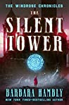 The Silent Tower (Windrose Chronicles, #1)
