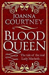 Blood Queen (Shakespeare's Queens #1)