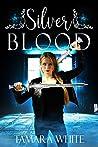 Silver Blood (Blood #2)
