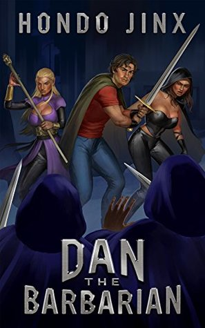 Dan the Barbarian (Gold Girls and Glory, #1) by Hondo Jinx