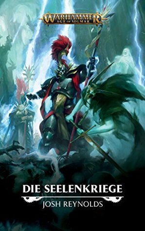 Soul Wars (Warhammer Age of Sigmar Book 1) by Joshua Reynolds