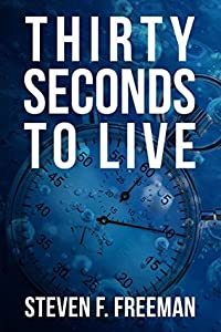 Thirty Seconds to Live (The Blackwell Files #10)