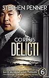 Corpus Delicti (David Brunelle Legal Thriller #6)