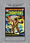 Marvel Masterworks: The Champions, Vol. 1