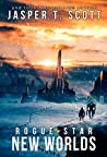 New Worlds (Rogue Star #2)