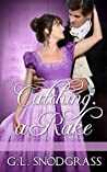 Catching A Rake (A Rake's Redemption Book 3)