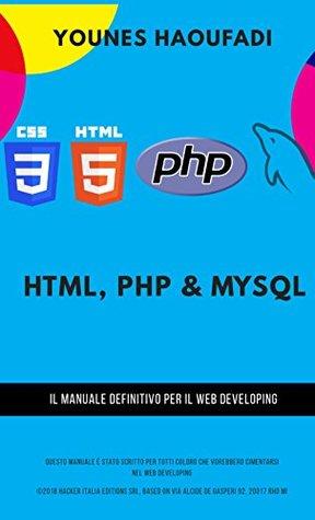 Html Php Mysql La Programmazione Web By Younes Haoufadi