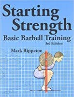 Starting Strength: Basic Barbell Training
