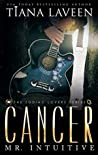Cancer by Tiana Laveen