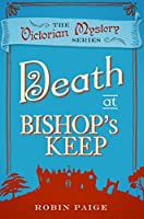 Death at Bishop's Keep (A Victorian Mystery Book 1)