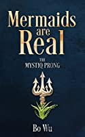 Mermaids Are Real: The Mystiq Prong
