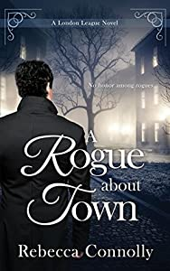A Rogue About Town (London League #2)