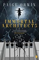 Immortal Architects (Interminables)