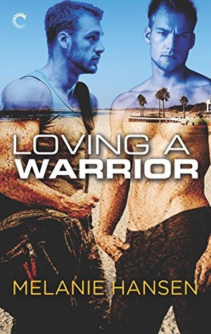 Loving a Warrior (Loving a Warrior #1)