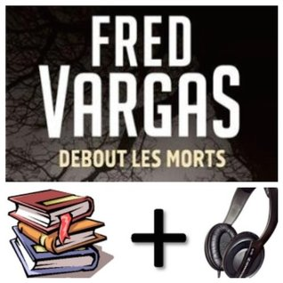 Debout les morts Audiobook PACK [Book + 1 CD MP3]