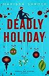 Deadly Holiday (Georgia Rae Winston #2)