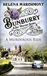 A Murderous Ride (Bunburry #2)