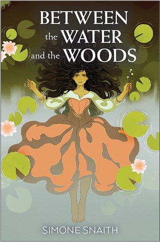 Between the Water and the Woods by Simone Snaith