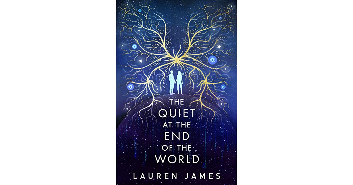 Download The Quiet At The End Of The World By Lauren James