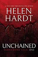 Unchained: Blood Bond: Parts 1, 2 & 3 (Volume 1) (Blood Bond Saga)