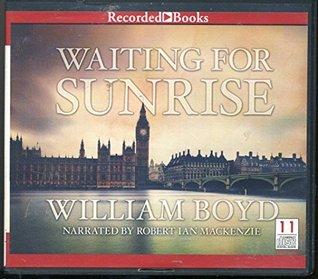Waiting For Sunrise by William Boyd Unabridged CD Audiobook