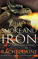 Smoke and Iron (The Great Library, #4)