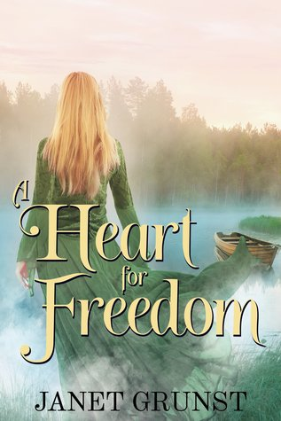 A Heart For Freedom (A Heart Set Free #2)