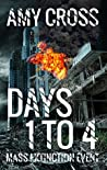 Days 1 to 4 (Mass Extinction Event #1)