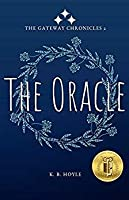 The Oracle (The Gateway Chronicles Book 2)