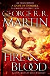 Fire & Blood (A Targaryen History #1) by George R.R. Martin