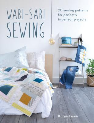 Wabi-Sabi Sewing by Karen Lewis