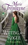 Waiting For a Rogue (Reluctant Brides, #3)