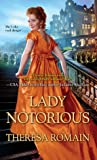 Lady Notorious (Royal Rewards, #4)