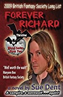 Forever Richard (Thirsting for Blood Series Book 2)