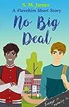 No Big Deal (#lovehim #1.5)