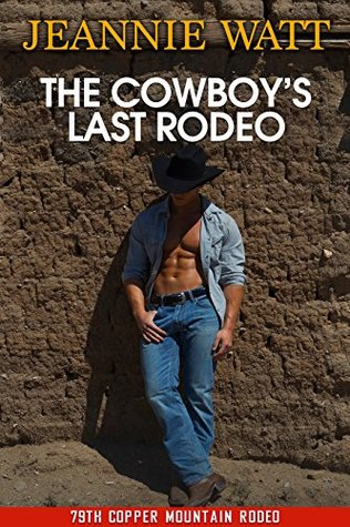 The Cowboy's Last Rodeo (Men of the Marvell Ranch #1)
