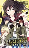 The Champions of Justice and the Supreme Ruler of Evil by Kaede Kikyou