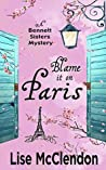 Blame it on Paris (Bennett Sisters #7)