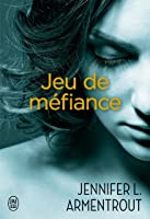 Jeu de méfiance (Wait for You, #4.5; 1001 Dark Nights, #21)