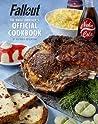 Fallout: The Vault Dweller's Official Cookbook