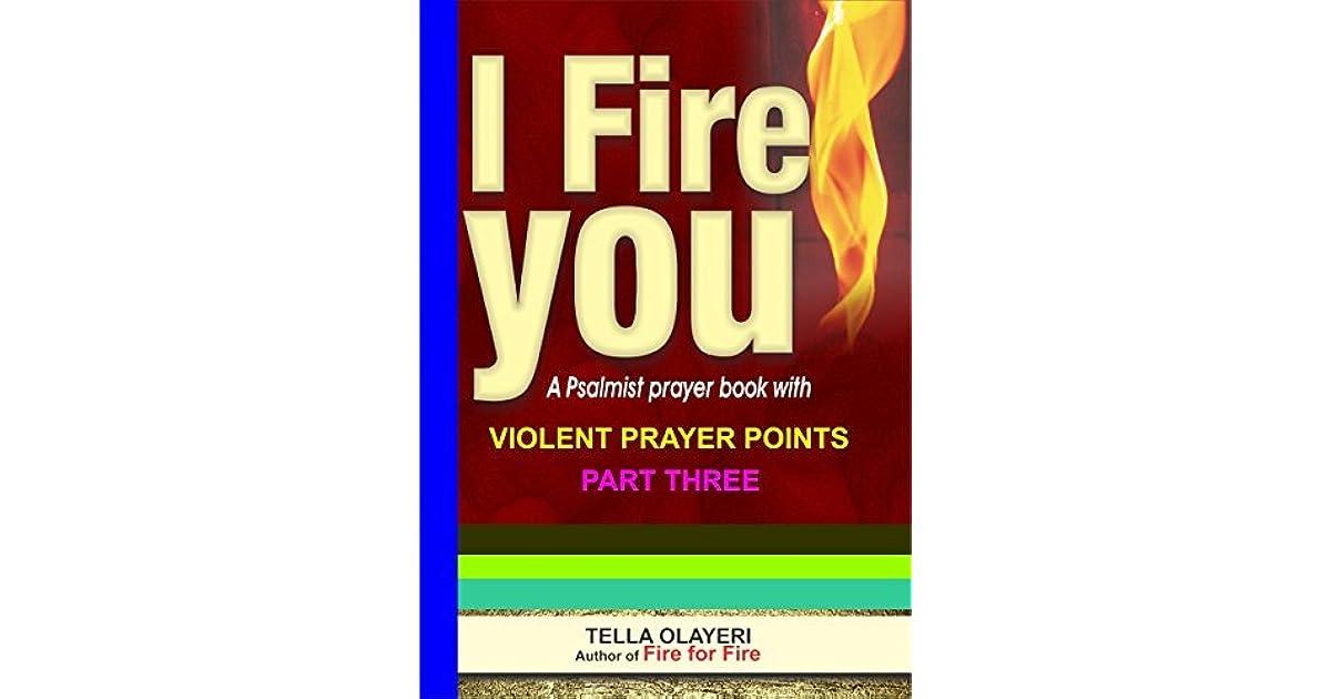 I Fire You part three (PRAYER BOOK Book 3) by TELLA OLAYERI