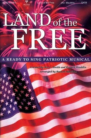 Land of the Free Choral Book (Ready to Sing)
