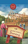 Home Fires Burning (Sugarcreek Amish Mysteries #26)
