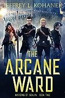 The Arcane Ward (Wardens of Issalia #2)