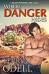 Where Danger Hides (Blackthorne, Inc., #2)