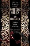Noblesse Oblige by Uri Kurlianchik